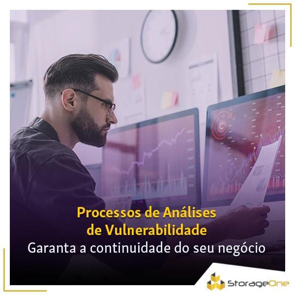 Implante processos de análises de vulnerabilidade e garanta a continuidade do seu negócio