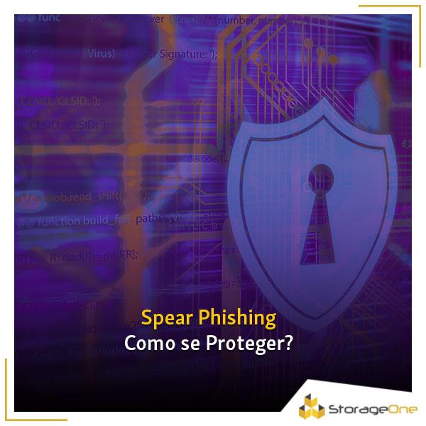 Você sabe o que é spear phishing? Entenda como funciona e como proteger seus colaboradores dessa prática